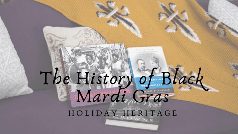 The History of Black Mardi Gras
