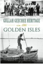 GULLAH GEECHEE HERITAGE IN THE GOLDEN ISLES (PAPERBACK)